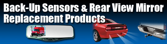 Back-Up Sensors and Rear View Mirror Products and Accessories